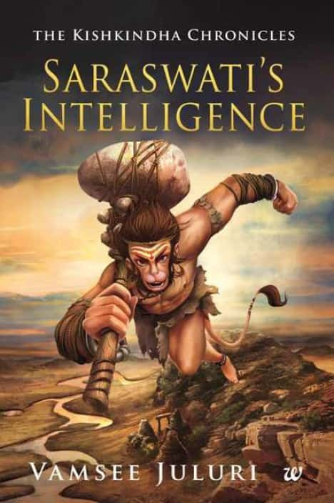 Saraswati's Intelligence : The Kishkindha Chronicles (English, Paperback, Vamsee Juluri) @ 108 (63% OFF)