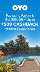 Get 30% off + upto 500 cashback when you pay using Paytm at OYO