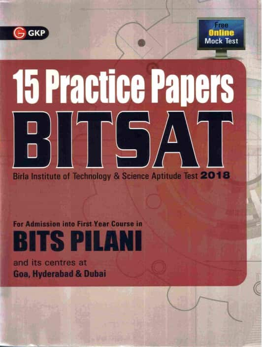 BITSAT 15 Practice Papers 2018 Paperback – 21 Jun 2017  (ENGLISH, Paperback, GKP)