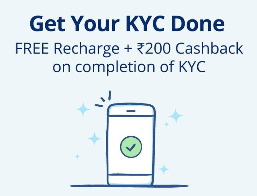 Rs. 20 PayTm Cash + Rs. 180 Cashback On Recharge on Completing KYC @ Paytm