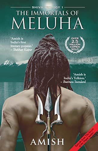 The Immortals of Meluha (Shiva Trilogy) Paperback – 24 Jul 2017