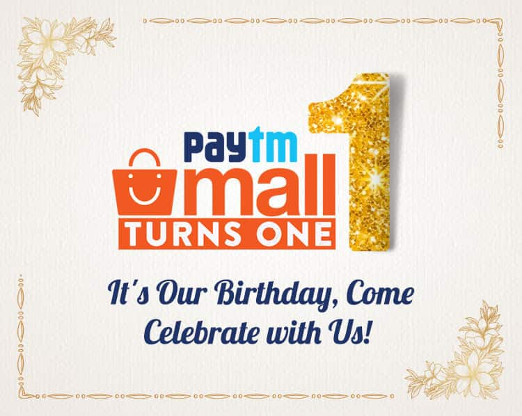 [Upcoming ] Paytm Mall turns 1 : Birthday Sale (1st - 10th April)