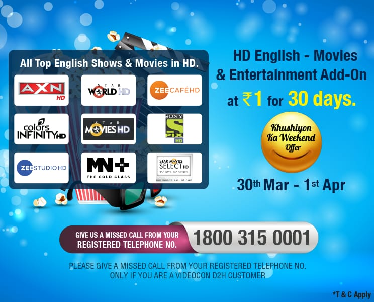 Videocon d2h Khushiyon Ka Weekend 30th-1st April : Hd English - movie & entertainment add-on