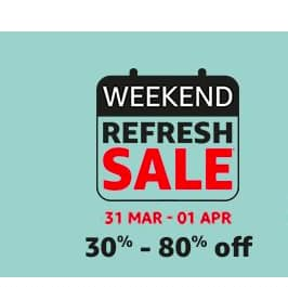 Amazon Fashion Weekend Refresh Sale 31 March - 1 April